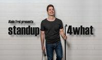 Alain Frei presents: standup4what?!