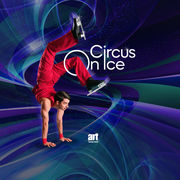 """Circus on Ice """"Reloaded"""""""